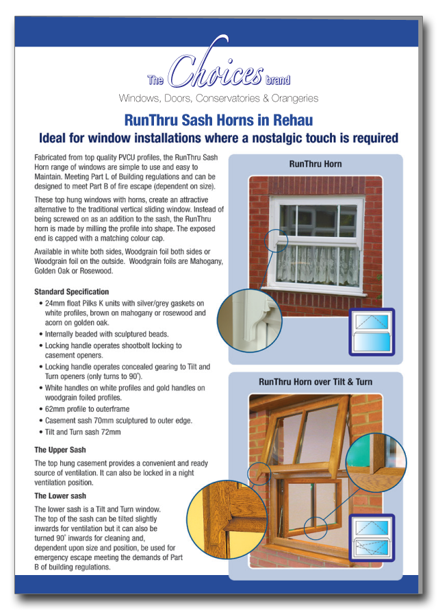 Runthru sash horn windows