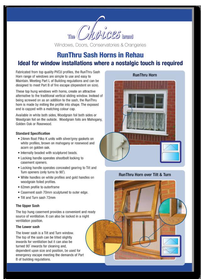 Runthru sash horn windows